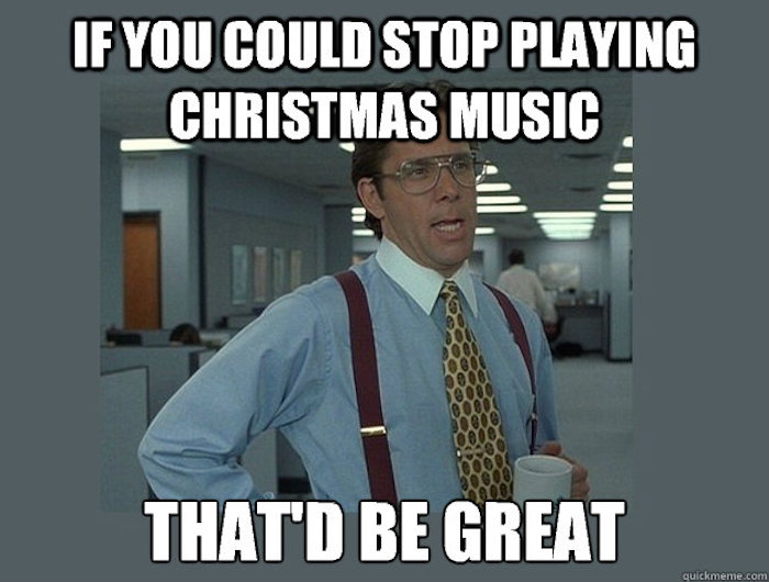 15 memes for people who are already sick of Christmas ...