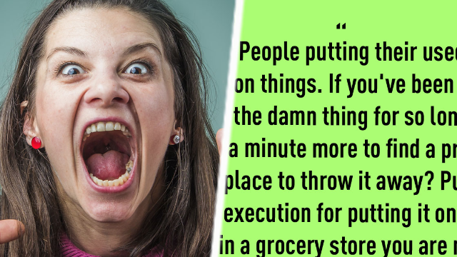 Violently petty people list the tiny things in life they wish were punishable by death. Wow.