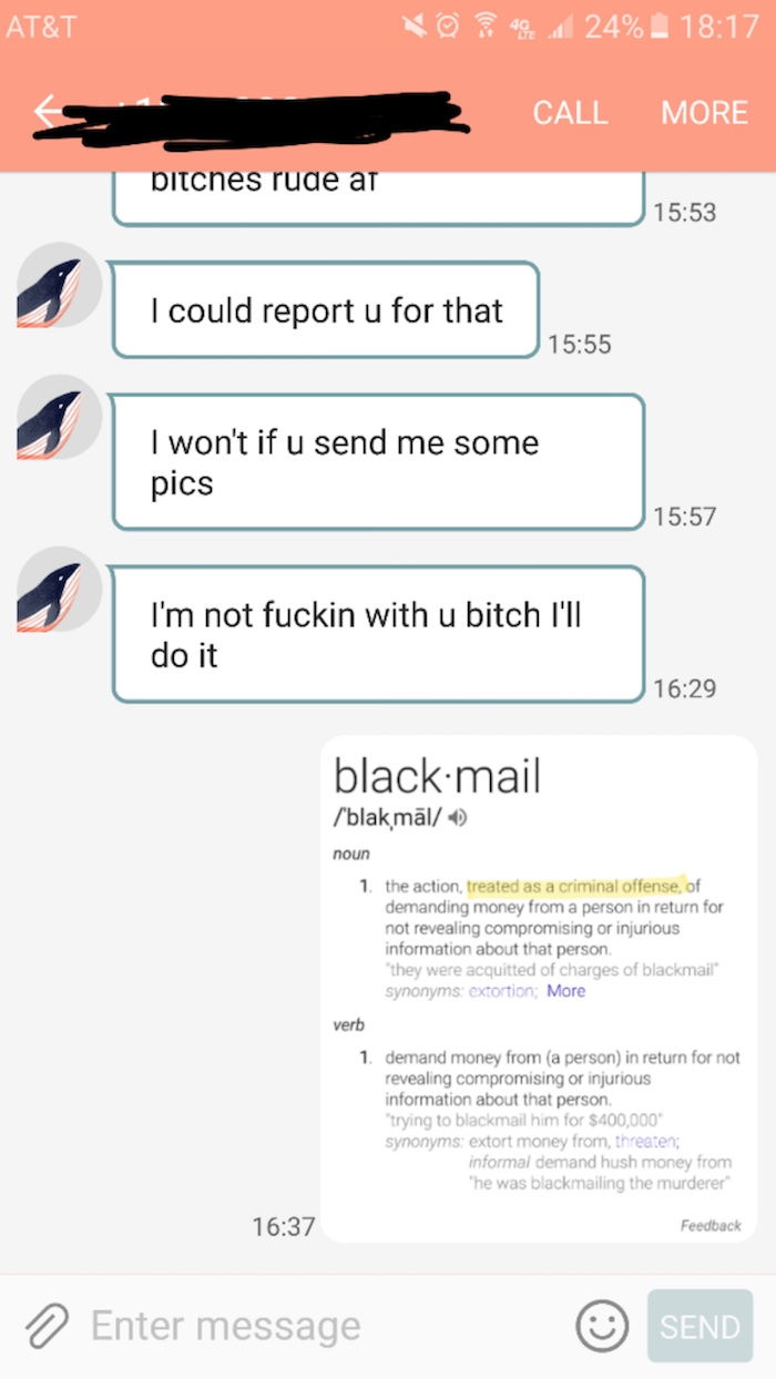 Pizza girl gets into it with customer who tried to blackmail her into sending nudes.