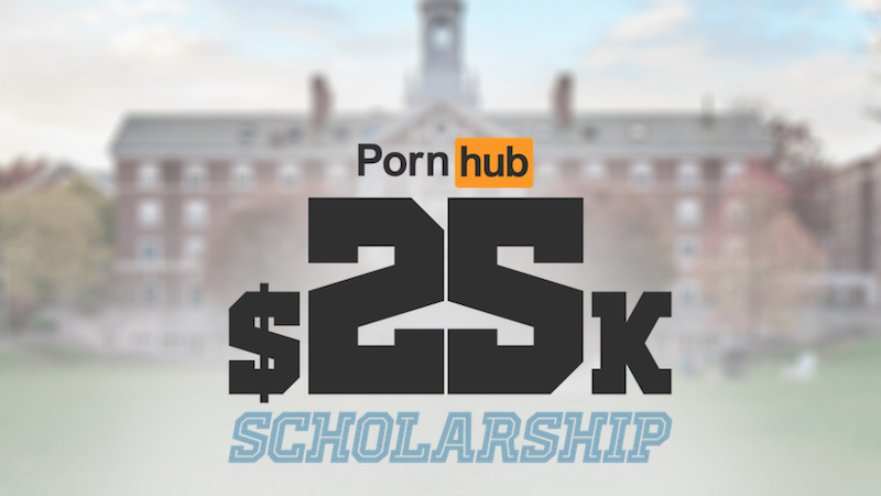Pornhub is offering a college scholarship, requiring a 3.2 GPA and probably 8 inches.