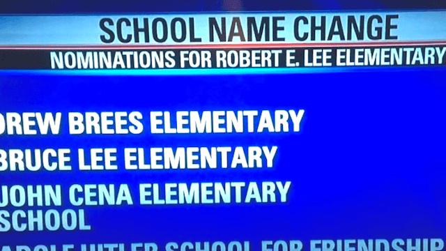 Robert E. Lee Elementary is changing its name. Unwisely, they let the Internet propose new ones.