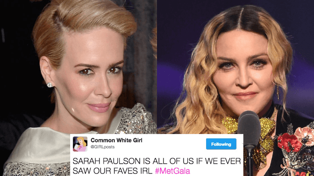 Sarah Paulson flipped out over meeting Madonna at the Met Gala. She's a meme now.