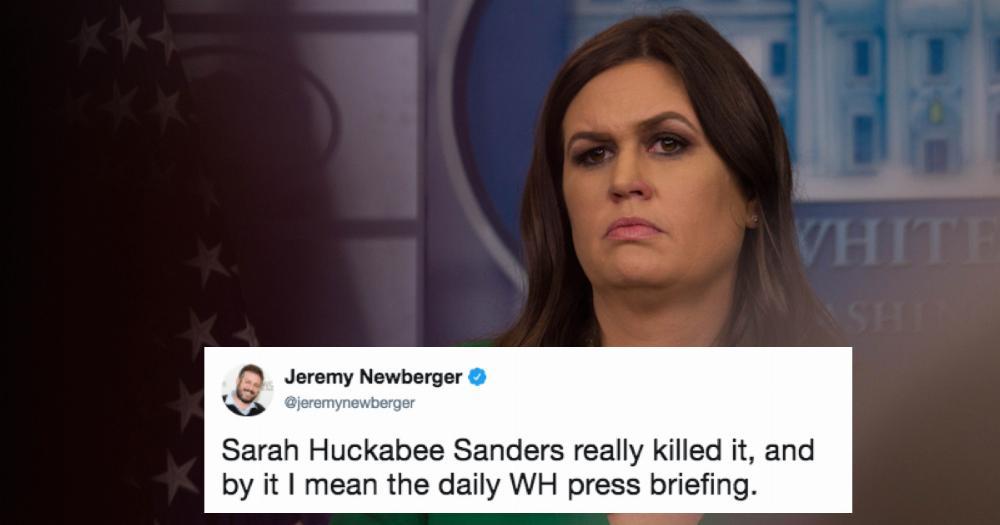Sarah Huckabee Sanders is getting the huck out of the White