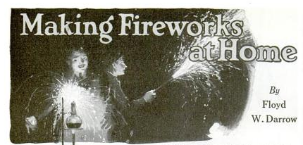 Make your Fourth of July even less safe with these DIY fireworks instructions from 1919.