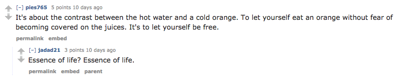 There's an entire forum for people who love to eat oranges in the shower and it's truly enlightening.