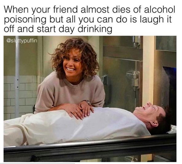 27 drinking memes for anyone who u0026 39 s going to get lit this