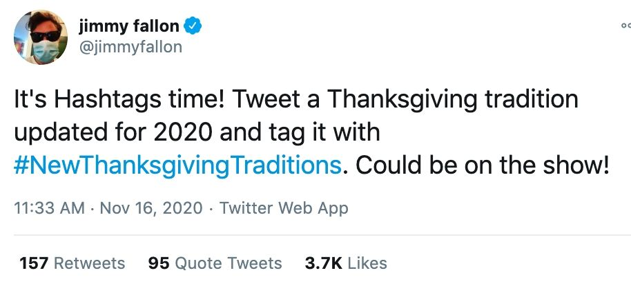 33 of the funniest responses to Jimmy Fallon asking people for 2020 Thanksgiving traditions.