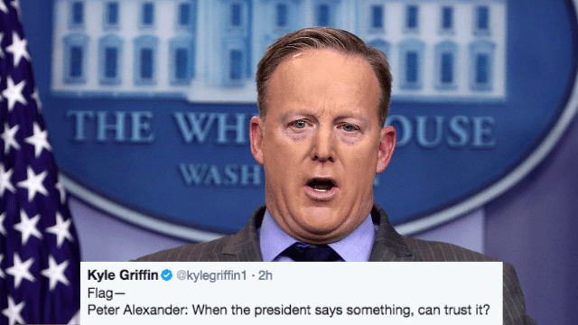 Sean Spicer says we should trust the things Trump says 'if he's not joking, of course.'