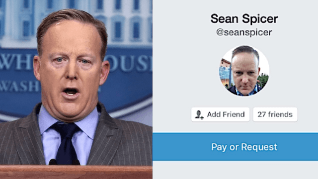 Someone found Sean Spicer's Venmo and now everyone is asking him for money.
