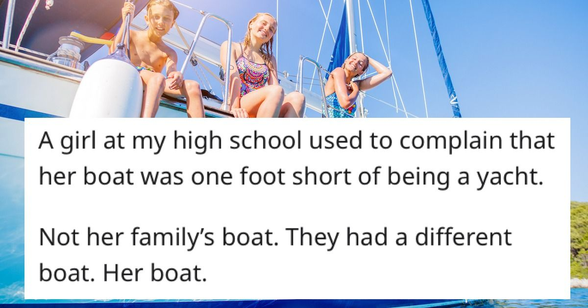 19 people share stories of the most spoiled rich kid they've ever encountered.