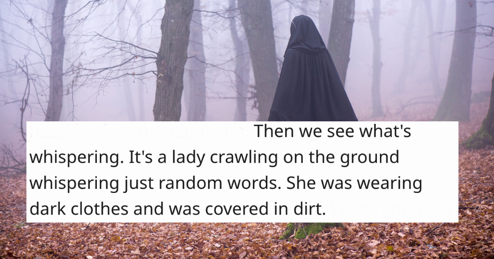 15 campers share the most disturbing things that happened to them in the woods.