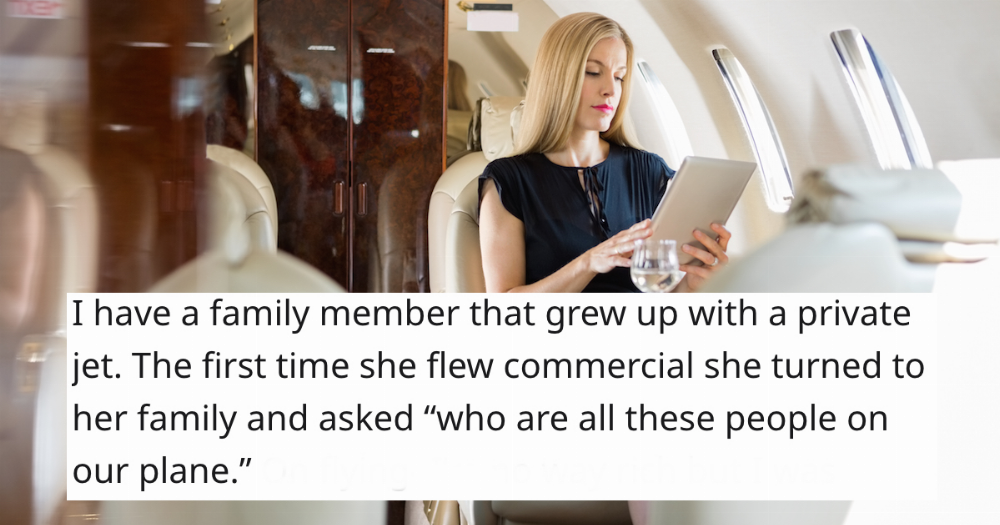 25 people who grew up with money share the moment they realized their privilege.