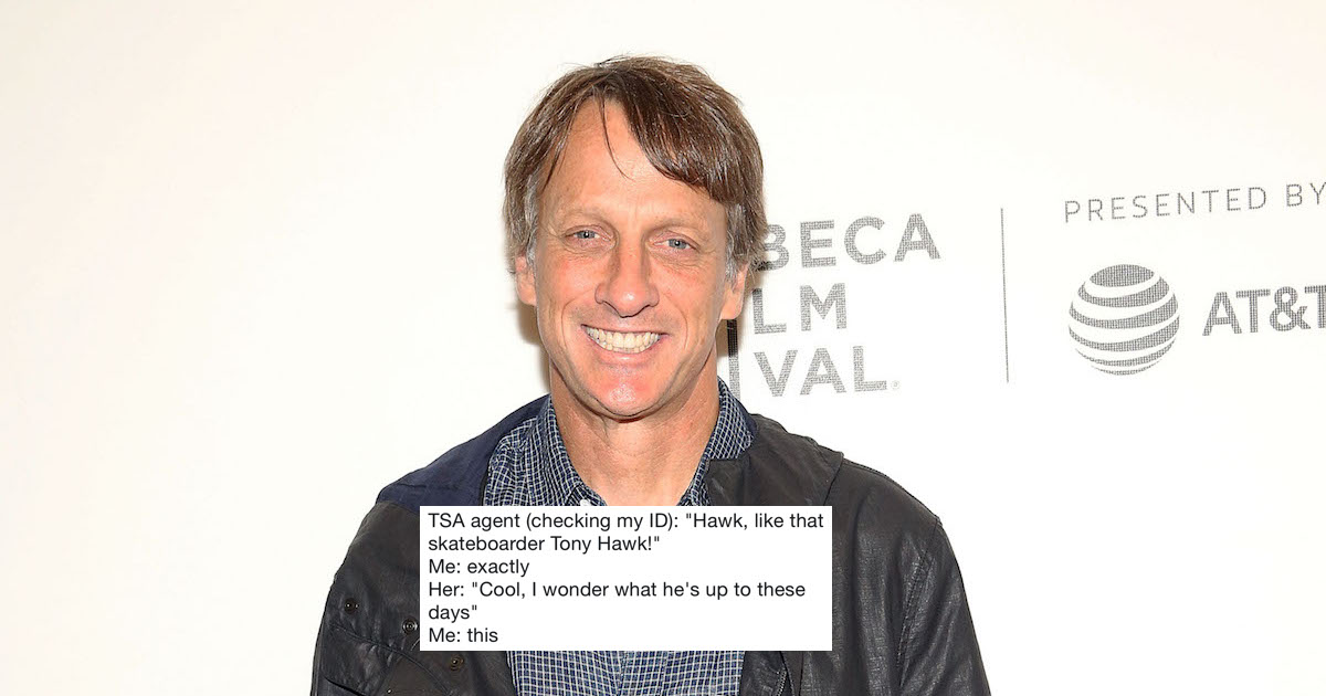 People keep forgetting who Tony Hawk is, and it makes his Twitter hilarious.