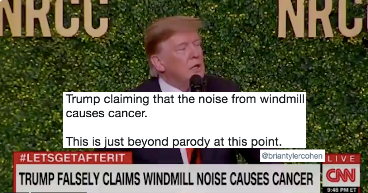 Trump claims that windmills cause cancer, gets diagnosed ...