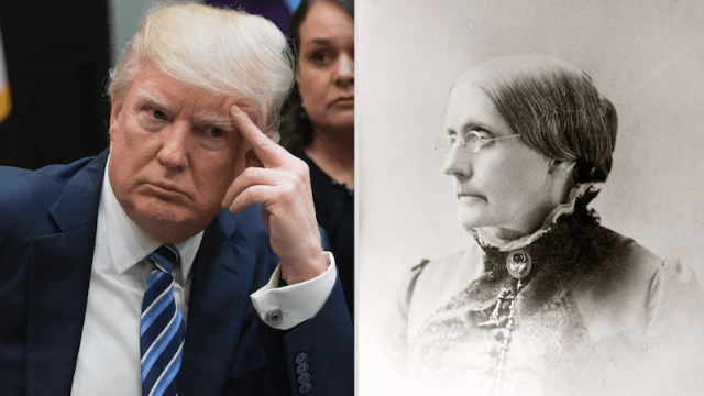 President Trump asked a room of women if they knew who Susan B. Anthony was. Bad idea.