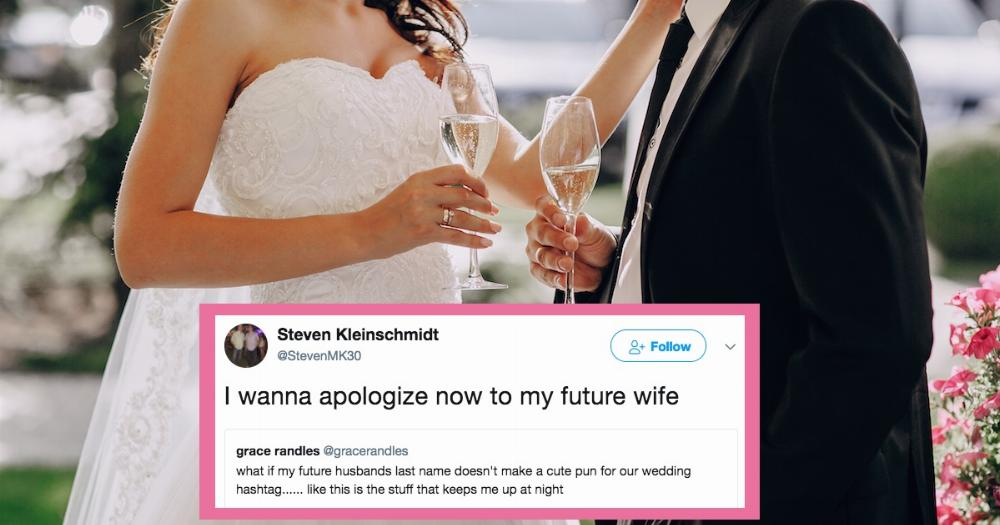 Wedding Hashtag Puns.This Dude Thought His Last Name Wouldn T Work For A Wedding Hashtag