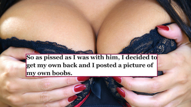 Woman posts her boobs on porn site after learning her husband lurks there. She kind of regrets it.