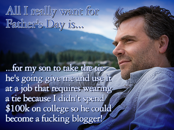 //cdn.someecards.com/someecards/filestorage/0cNV50uWgFhonest_fathers_day_gifts_2.jpg