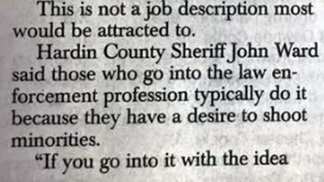 "Newspaper misquotes County Sheriff as saying that people join the police to ""shoot minorities."""