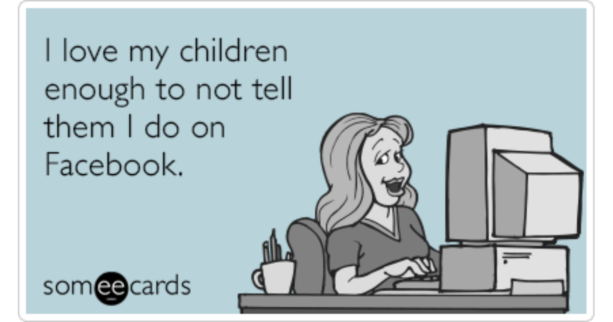 Parents Children Facebook Confession Funny Ecard ...