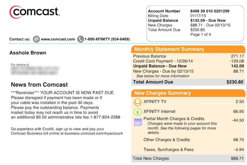 In a related story, Comcast once changed the name of a customer to Asshole Brown.