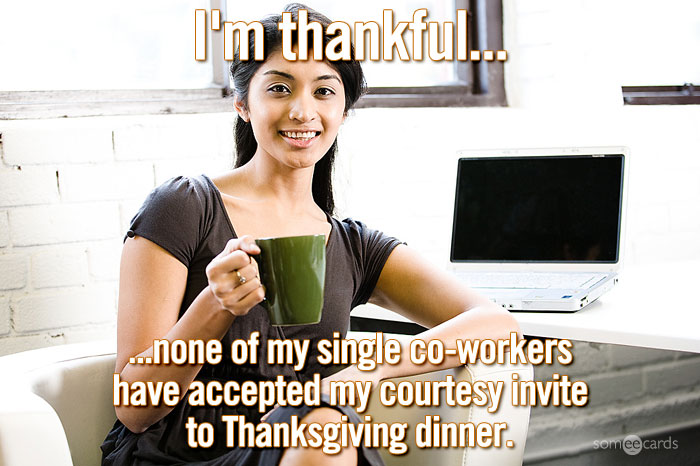 //cdn.someecards.com/someecards/filestorage/IlkMofficethankfulforinvite.jpg