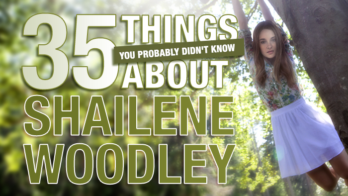 35 things you probably didn't know about Shailene Woodley.