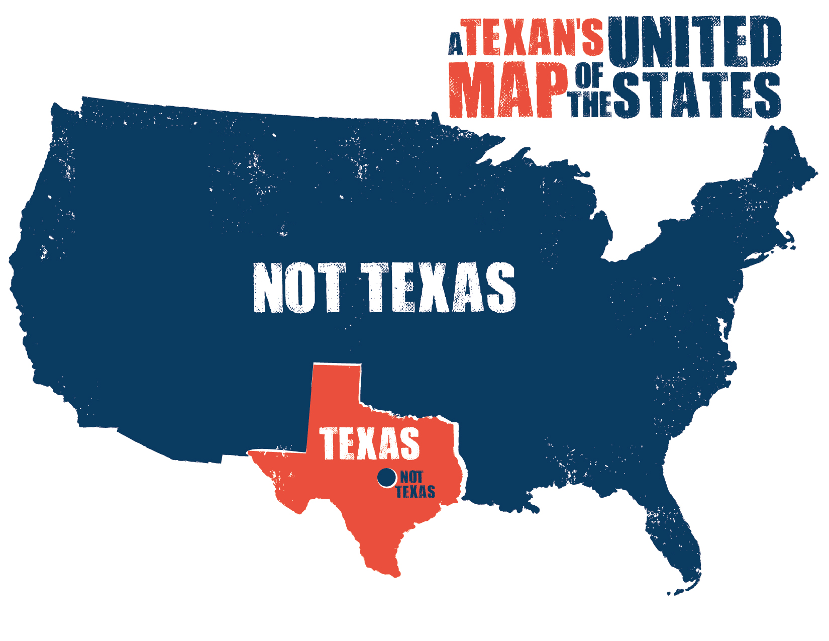 A Texans Map Of The United States Someecards Snapple - Us map funny