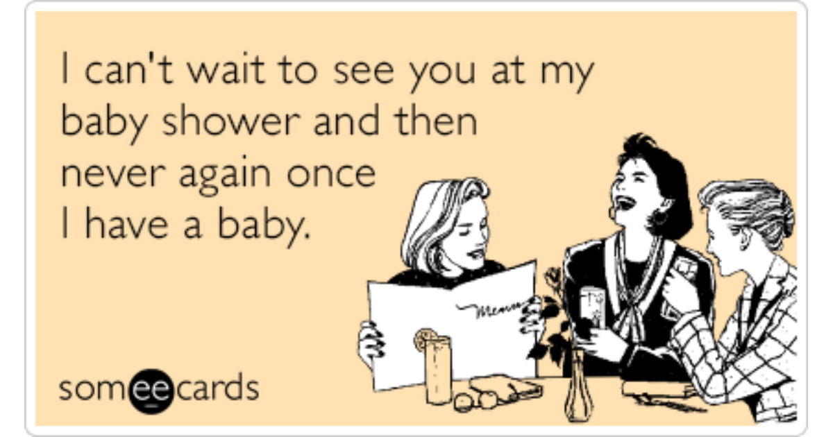 baby shower never see again funny ecard pregnancy ecard