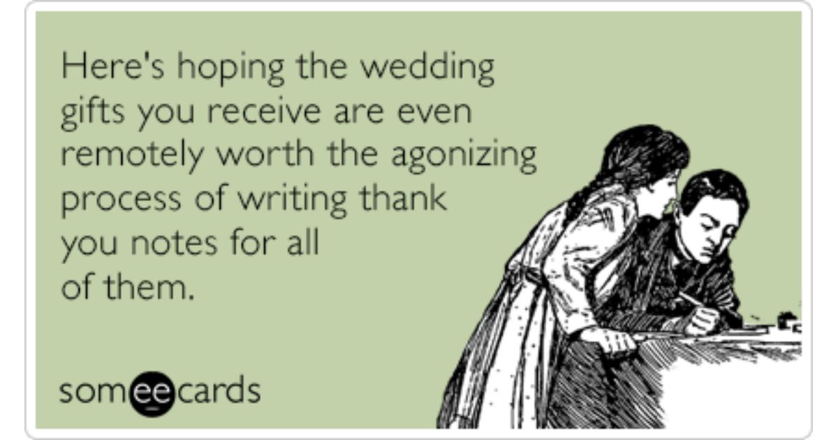 When Do You Send Thank You Notes For Wedding Gifts: Agonizing Thank You Notes Gifts Funny Ecard