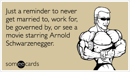 Arnold schwarzenegger birthday card images birthday cake arnold schwarzenegger birthday card choice image birthday cake birthday card arnold schwarzenegger divorce child funny ecard bookmarktalkfo Image collections