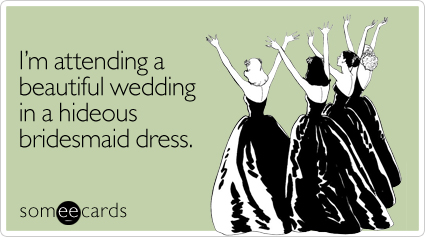 //cdn.someecards.com/someecards/filestorage/attending-beautiful-hideous-wedding-ecard-someecards.jpg