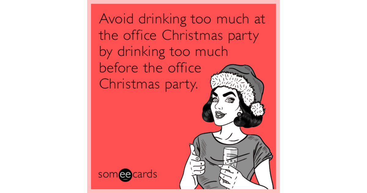 Funny Someecards : Search results for 'christmas party' ecards from free and funny