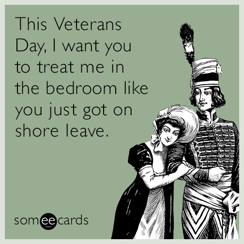 Funny Veterans Day Memes Ecards Someecards