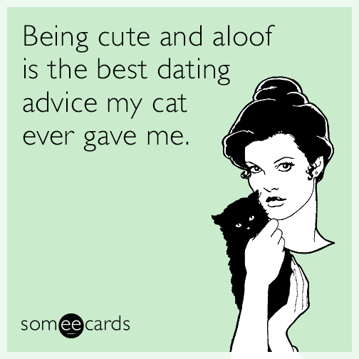"""the best dating advice ever The best dating advice i've ever been given are the following: go into all of your interactions with the mindset of """"fuck it - whatever happens, happens."""