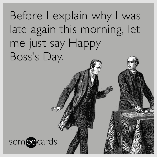 Funny Bosss Day Memes Ecards Someecards