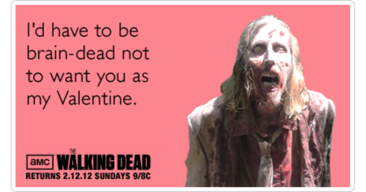 Perfekt Brains Valentines Day Zombies Walking Dead Sex Funny Ecard | The Walking  Dead Ecard