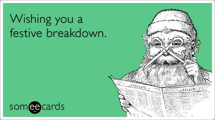 Wishing you a festive breakdown