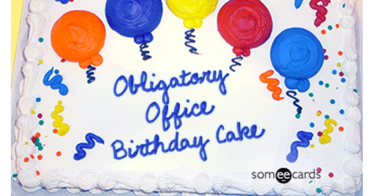 Cake Card Birthday Work Office Funny Ecard Birthday Ecard