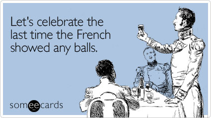 Let's celebrate the last time the French showed any balls