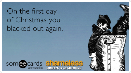 Christmas Drink Drunk Holiday Shameless Funny Ecard