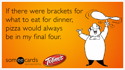 If there were brackets for what to eat for dinner, pizza would always be in my final four.