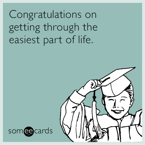 image about Free Printable Funny Graduation Cards identify Amusing Commencement Memes Ecards Someecards