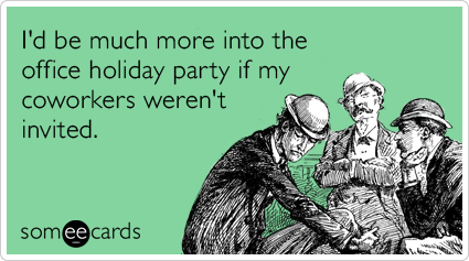 Funny Cartoon Office Meme : Coworkers office holiday party not invited christmas funny ecard