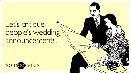 Let's critique people's wedding announcements