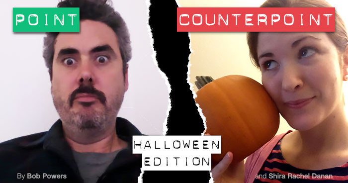 Point-Counterpoint: Halloween Is Terrible / No It's Not