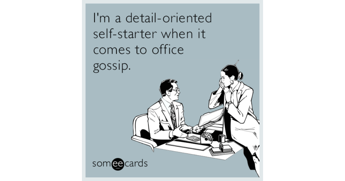 Gossip Ecards I'm a detai...