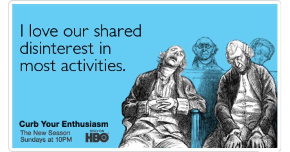Curb Your Enthusiasm Larry David Disinterest Funny Ecard Curb Your