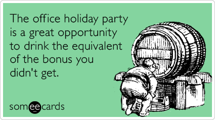 drinking booze office holiday party bonus christmas season ecards someecards funny office holiday party memes & ecards someecards