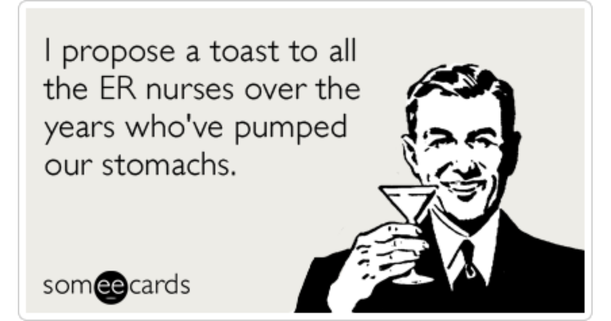nurse appreciation week er drunk hospital funny ecard